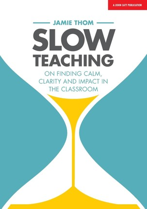 Slow Teaching