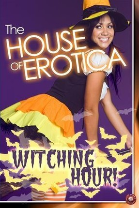 House of Erotica Witching Hour