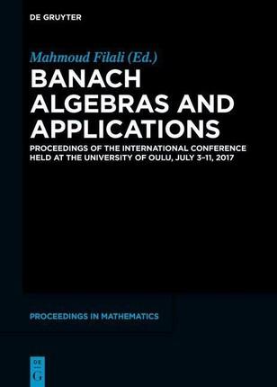 Banach Algebras and Applications