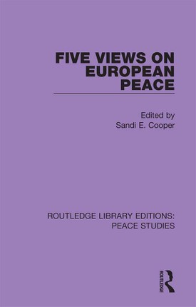 Five Views on European Peace