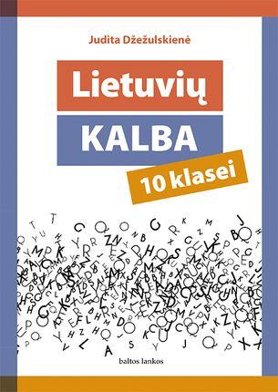 Lietuvių kalba: vadovėlis 10 klasei