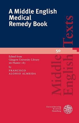 A Middle English Medical Remedy Book