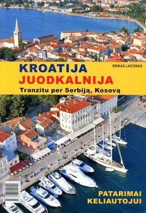 Kroatija. Juodkalnija: informacija ir patarimai keliautojui