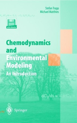 Chemodynamics and Environmental Modeling