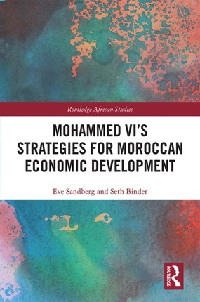 Mohammed VI's Strategies for Moroccan Economic Development