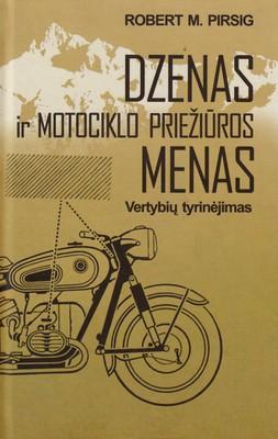 Dzenas ir motociklo priežiūros menas