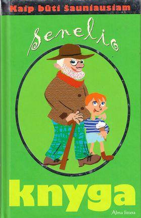 Senelio knyga. Kaip būti šauniausiam