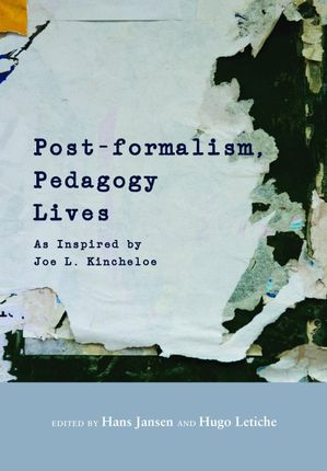 Post-formalism, Pedagogy Lives