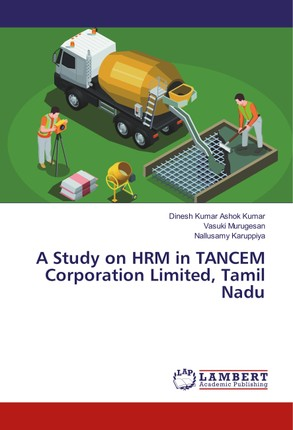 A Study on HRM in TANCEM Corporation Limited, Tamil Nadu