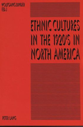 Ethnic Cultures in the 1920's in North America