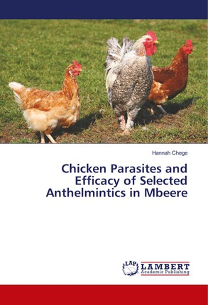 Chicken Parasites and Efficacy of Selected Anthelmintics in Mbeere
