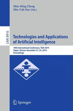 Technologies and Applications of Artificial Intelligence