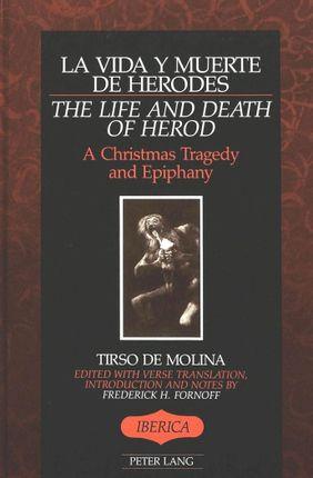 La vida y muerte de Herodes / The Life and Death of Herod