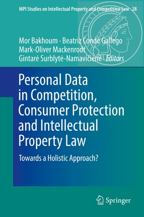 Personal Data in Competition, Consumer Protection and Intellectual Property Law