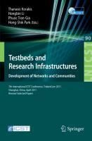 Testbeds and Research Infrastructure: Development of Networks and Communities