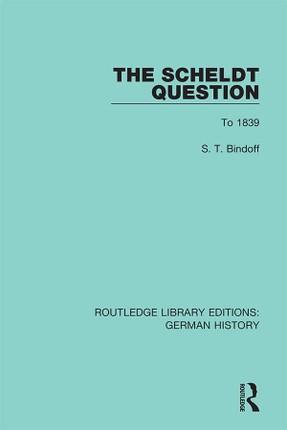 The Scheldt Question