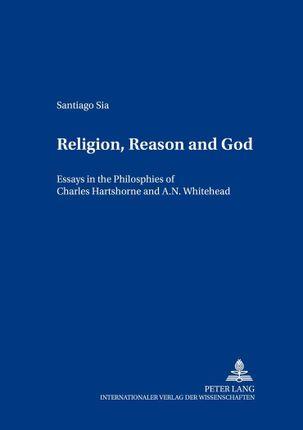 Religion, Reason and God