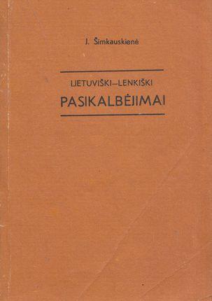 Lietuviški - Lenkiški pasikalbėjimai