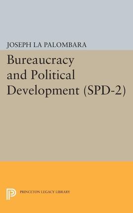 Bureaucracy and Political Development. (SPD-2)