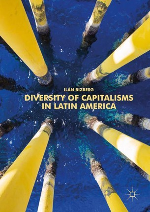 Diversity of Capitalisms in Latin America