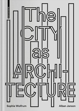 The City as Architecture