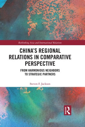 China's Regional Relations in Comparative Perspective