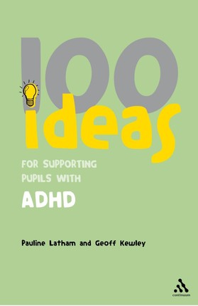 100 Ideas for Supporting Pupils with ADHD