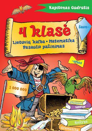 Kapitonas Gudrutis. 4 klasė (Lietuvių kalba. Matematika. Pasaulio pažinimas)