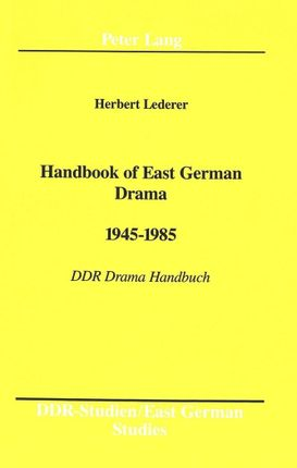 Handbook of East German Drama- 1945 - 1985