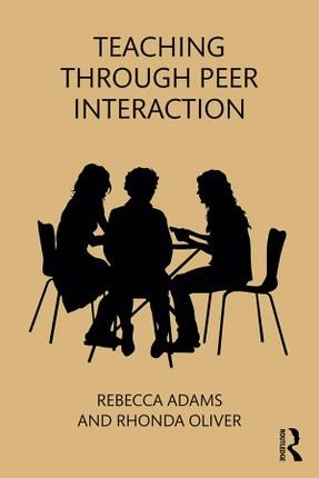 Teaching through Peer Interaction