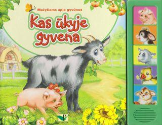 Kas ūkyje gyvena. Mažyliams apie gyvūnus (su garsais!).