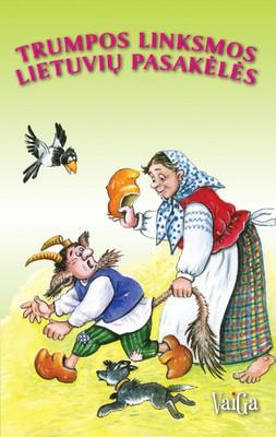 Trumpos linksmos lietuvių pasakėlės