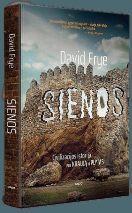 SIENOS: civilizacijos istorija per kraują ir plytas
