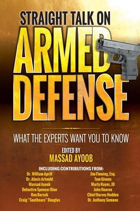 Straight Talk on Armed Defense