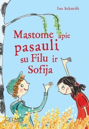 Mąstome apie pasaulį su Filu ir Sofija