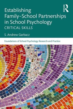 Establishing Family-School Partnerships in School Psychology