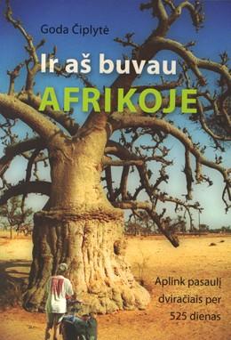 Ir aš buvau Afrikoje. Aplink pasaulį dviračiais per 525 dienas