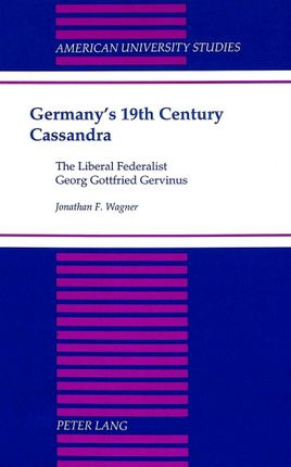 Germany's 19th Century Cassandra