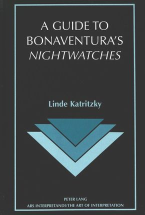 A Guide to Bonaventura's Nightwatches