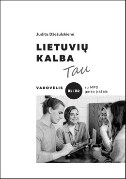 Lietuvių kalba Tau: B1/B2