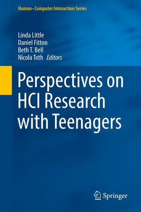 Perspectives on HCI Research with Teenagers