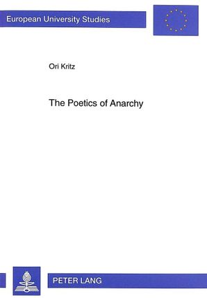The Poetics of Anarchy