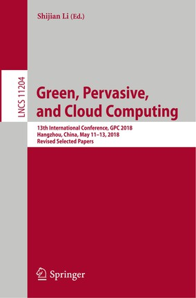 Green, Pervasive, and Cloud Computing