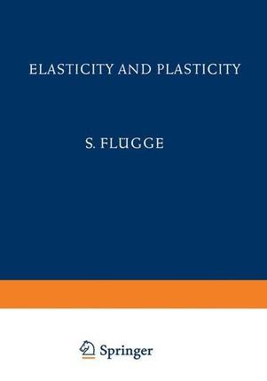 Elasticity and Plasticity / Elastizität und Plastizität