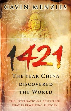 1421. The Year China Discovered the World