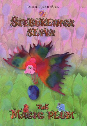 Stebuklinga slyva / The Magic Plum