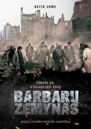 Barbarų žemynas: Europa po Antrojo pasaulinio karo