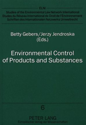 Environmental Control of Products and Substances