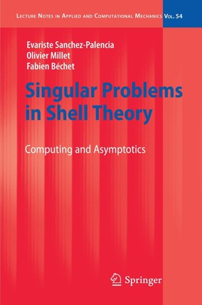 Singular Problems in Shell Theory