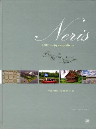 Neris: 2007 metų ekspedicija. 4 knyga